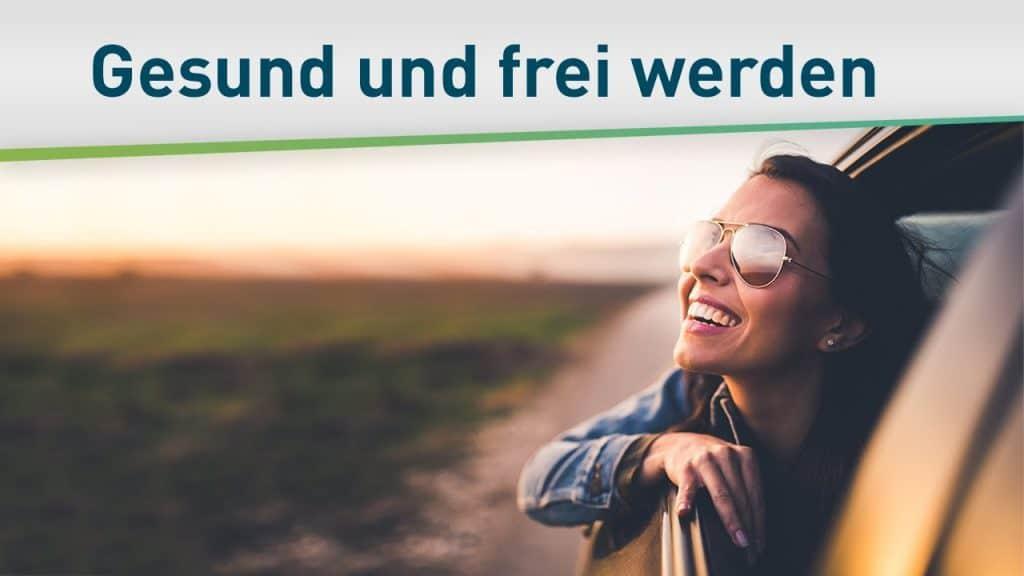 Endlich gesund werden – und frei! 7
