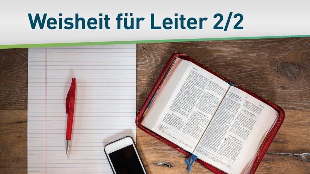 Göttliche Weisheit für Leiter 2/2 49