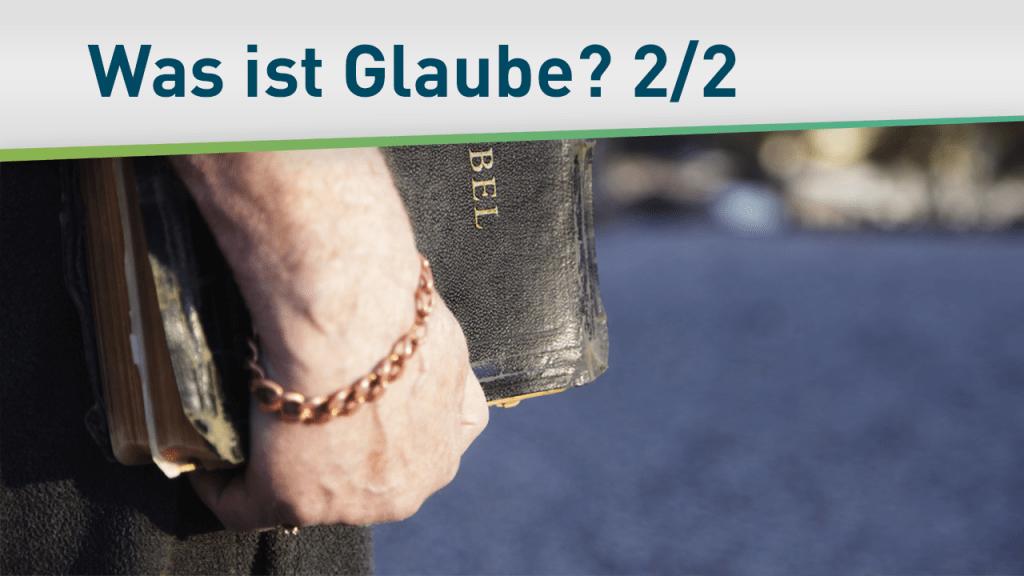 Was bedeutet es, an Gott zu glauben? 2/2 13