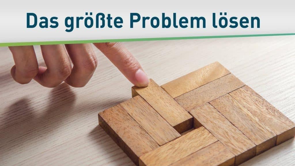 Das größte Problem der Menschheit lösen 39