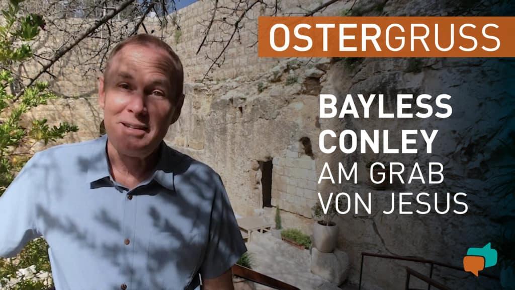 Bayless Conley besucht das Grab Jesu 1