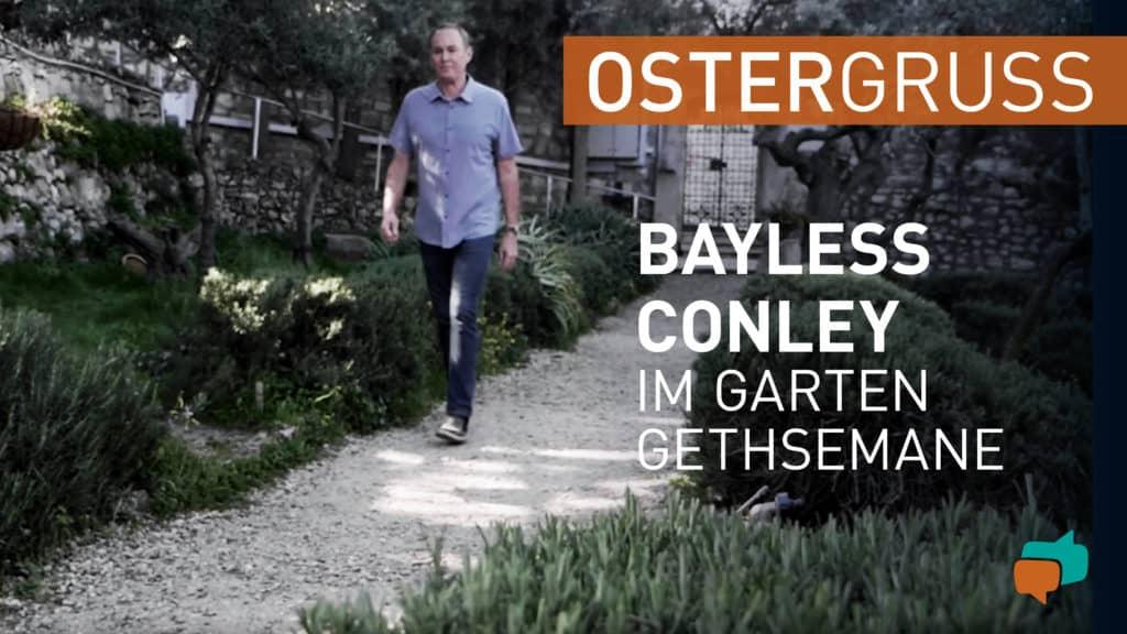 Bayless Conley im Garten Gethsemane 2