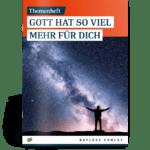 Themenheft - Gott hat so viel mehr für dich 5
